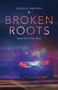 Broken Roots