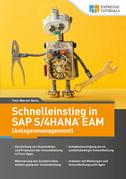 Schnelleinstieg in SAP S/4HANA EAM (Anlagenmanagement)
