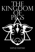 The Kingdom of Pigs