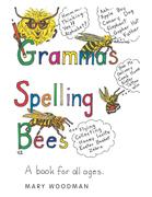 Gramma's Spelling Bees