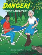 Danger! Nesting Alligators!