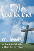 The Cadillac Diet