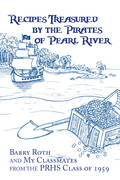 Recipes Treasured by the Pirates of Pearl River