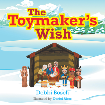 The Toymaker'S Wish