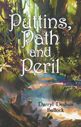 Puttins, Path and Peril