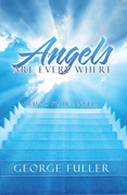 Angels Are Every Where