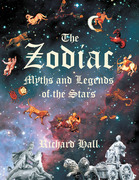 The Zodiac: Myths and Legends of the Stars