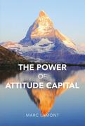 The Power of Attitude Capital