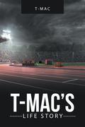 T-Mac'S Life Story
