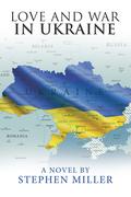 Love and War in Ukraine