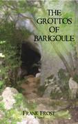 The Grottos of Barigoule