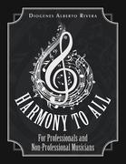 Harmony to All