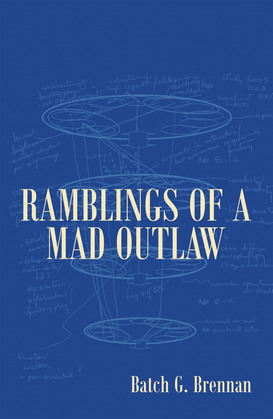 Ramblings of a Mad Outlaw