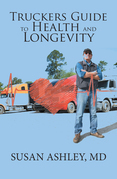 Truckers Guide to Health and Longevity