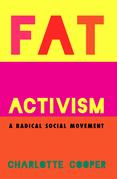 Fat Activism (Second Edition)