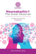 Neuroakashic® the Great Observer