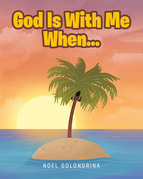 God Is With Me When...