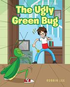 The Ugly Green Bug