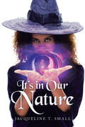 It's in Our Nature