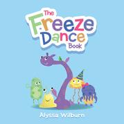 The Freeze Dance Book