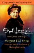 """Ethel's Love-Life"" and Other Writings"