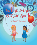 What Made Gracie Smile