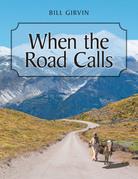 When the Road Calls