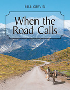When the Road Calls