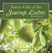 Nature Gifts of the Soursop Leaves