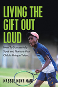 Living the Gift out Loud