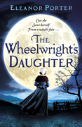 The Wheelwright's Daughter
