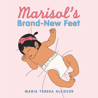 Marisol's Brand-New Feet
