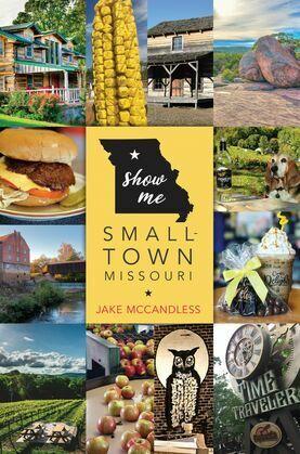 Show Me Small-Town Missouri