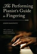 The Performing Pianist's Guide to Fingering