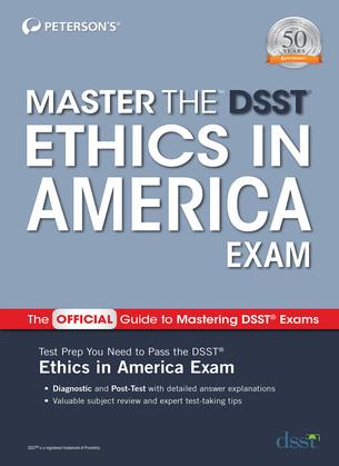 Master the DSST Ethics in America Exam