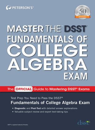 Master the DSST Fundamentals of College Algebra Exam