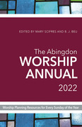 The Abingdon Worship Annual 2022