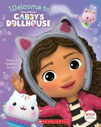 Welcome to Gabby's Dollhouse (Gabby's Dollhouse Storybook)