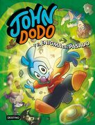 John Dodo y el enigma del pasado
