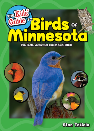 The Kids' Guide to Birds of Minnesota