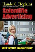 Scientific Advertising with My Life in Advertising