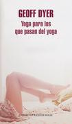 Yoga para los que pasan del yoga