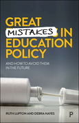 Great Mistakes in Education Policy