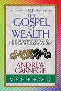 The Gospel of Wealth (Condensed Classics)