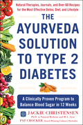 The Ayurveda Solution to Type 2 Diabetes