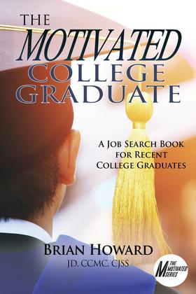 The Motivated College Graduate