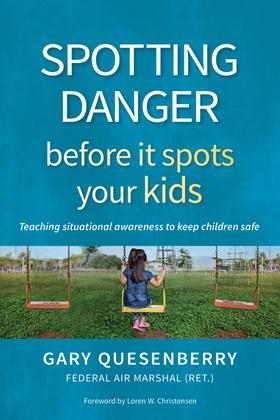 Spotting Danger Before It Spots Your KIDS