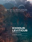 Genesis to Revelation: Exodus, Leviticus Leader Guide