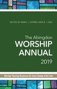 The Abingdon Worship Annual 2019