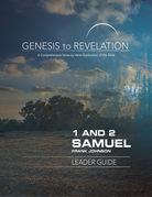 Genesis to Revelation: 1 and 2 Samuel Leader Guide